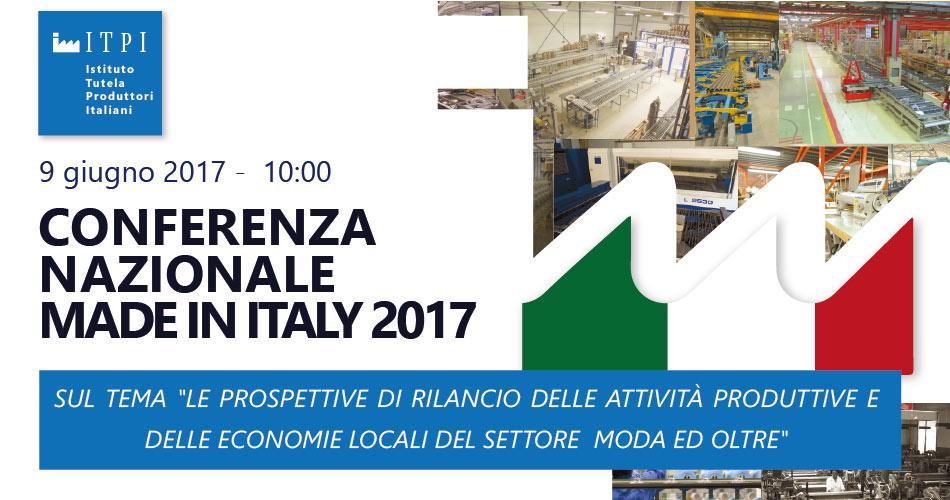 CONFERENZA NAZIONALE MADE IN ITALY - 9 Giugno 2017